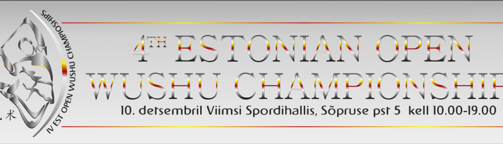 IV Eesti Lahtised WuShu Meistrivõistlused